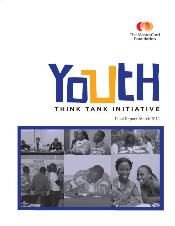 The MasterCard Foundation Youth Think Tank Report.