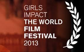 Girls Impact the world film festival 2013