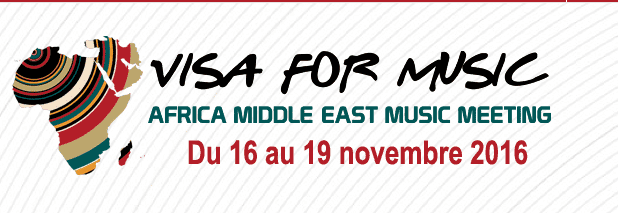 Visa for Music 2016: salon des musiques d'Afrique et du Moyen-Orient – Rabat Morocco