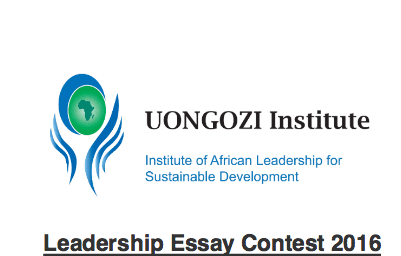 uongozi institute leadership essay contest for young africans uongozi institute leadership essay contest 2016 for young africans usd 2 000 funded trip to dar es salaam tanzania opportunities for africans