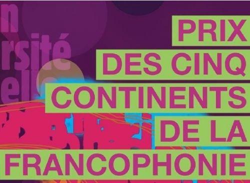 Prix des cinq continents de la Francophonie 2016.