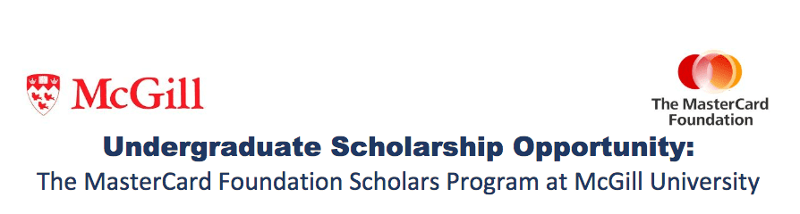 McGill University MasterCard Foundation Scholarships