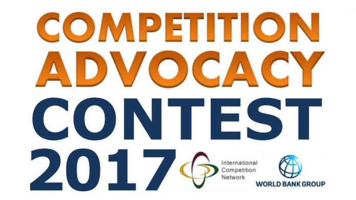 ICN / World Bank Group 2017 - 2018 Competition Advocacy Contest