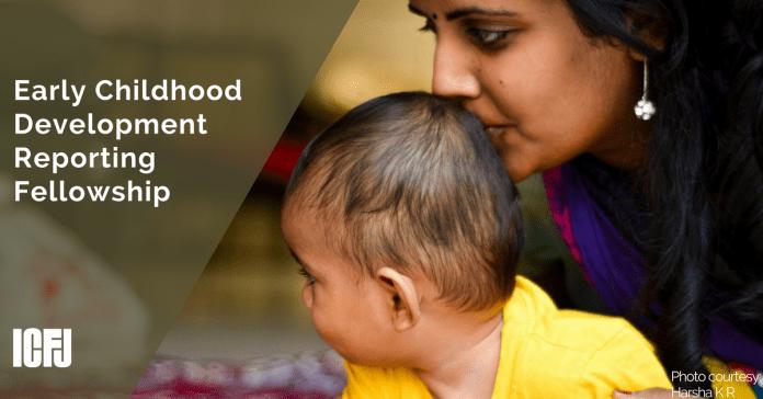 Early Childhood Development Reporting Fellowship