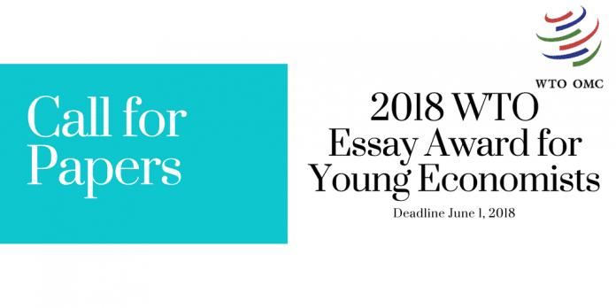 cuestiones de la OMC recepción de comunicaciones para 2018 Premio de Ensayo para Jóvenes Economistas