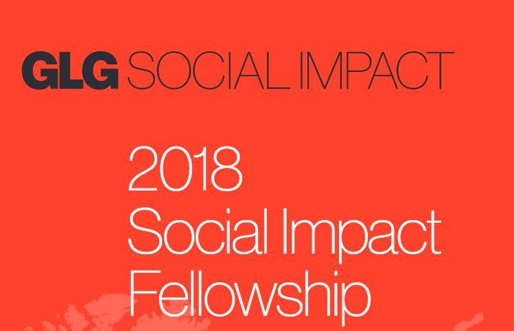 Gerson Lehrman Group (GLG) Social Impact Fellowship 2018 for
