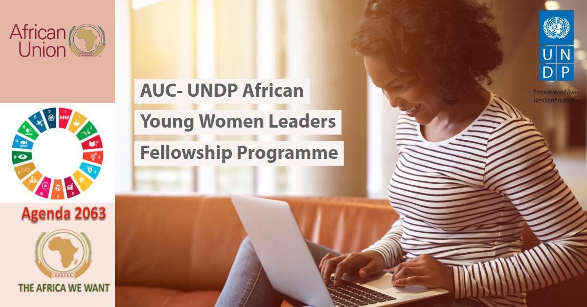 AUC-UNDP African Young Women Leaders Fellowship Program 2019
