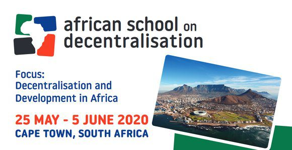 Call for Application: African School on Decentralisation 2020 – Cape Town, South Africa (Scholarship Available)