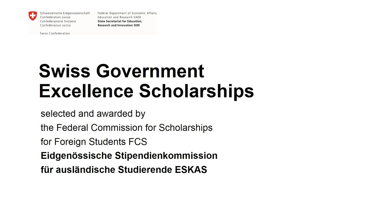 Swiss Government Excellence Scholarships 2021/2022 ...