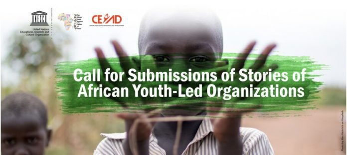 Unesco Nigeria 2020 Call for Submission of Stories of African Youth-Led Organizations