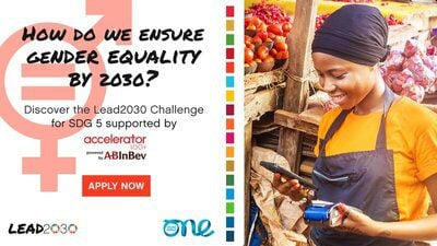 One Young World/ABInBev Lead2030 SDG 5 Challenge 2020 for Female led Organisations (Fully Funded to OYW Summit 2021 in Munich, Germany)