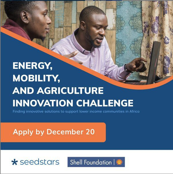 Seedstars/Shell Foundation: Energy, Mobility and Agriculture Innovation program 2020 for early-stage startups.
