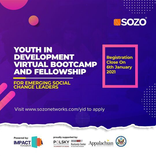 The SOZO Networks Youth in Development Boot Camp and Fellowship 2021 for emerging social change Leaders.