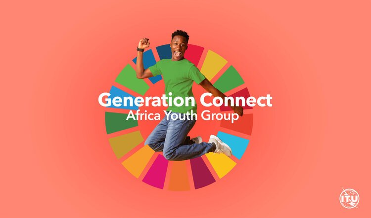 ITU Generation Connect – Africa Youth Group (GC-AFR) 2021 for Young Africans