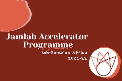 jamlab-accelerator-programme-subsaharan-africa-2021-2022