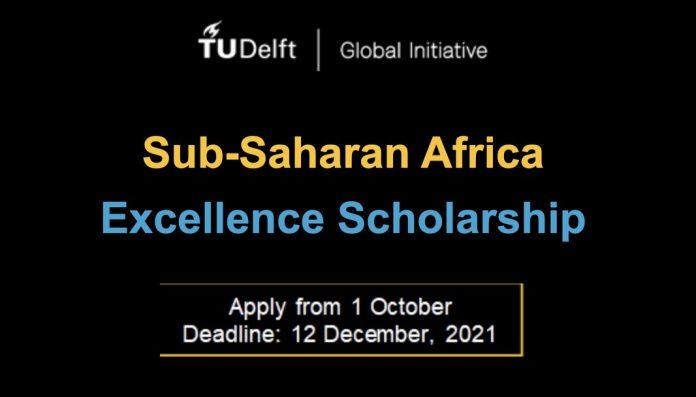 tu-delft-sub-saharan-excellence-scholarship-2022-2023